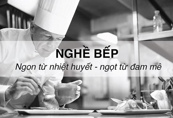 Nghề bếp có những gian truân vất vả ít ai biết