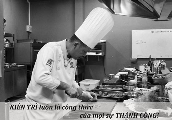 Kiên trì là thước đo thành công trong nghề bếp